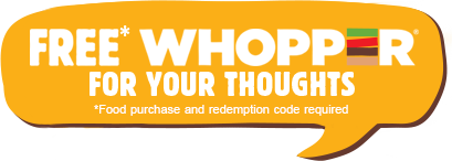 Free Whopper for your Thoughts